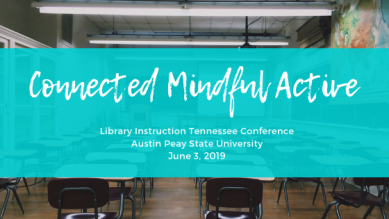 LIT Theme: Connected Mindful Active